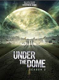Under the Dome Season 2 [Complete]
