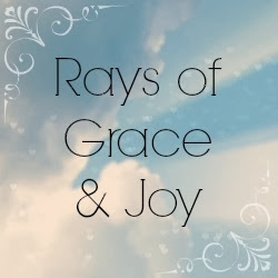 Rays of Grace and Joy