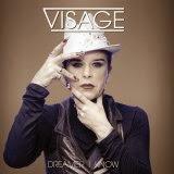 Visage - Dreamer I Know