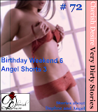 Cherish Desire: Very Dirty Stories #72, Birthday Weekend 6, Daphne, Angel Shorts 3, Angel, Max, erotica