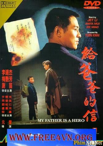 Phim Cha Tôi Là Anh Hùng - My Father Is A Hero