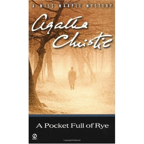 The epic reader: A pocket full of Rye ~ Agatha Christie