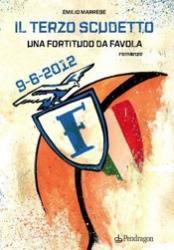 """Bologna: la Fossa presenta il libro sul """"terzo scudetto"""" Fortitudo"""