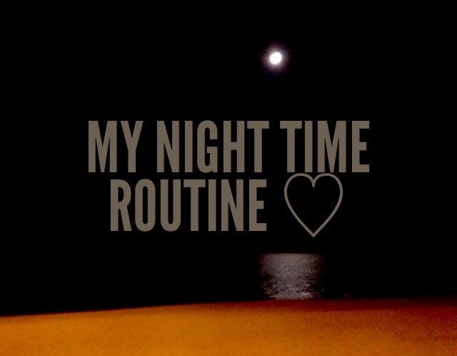 Elle Bee ♡: Elle's Night Time Routine