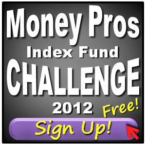 money pros index fund challenge 2012