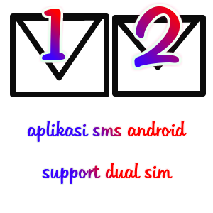 aplikasi sms android support dual sim