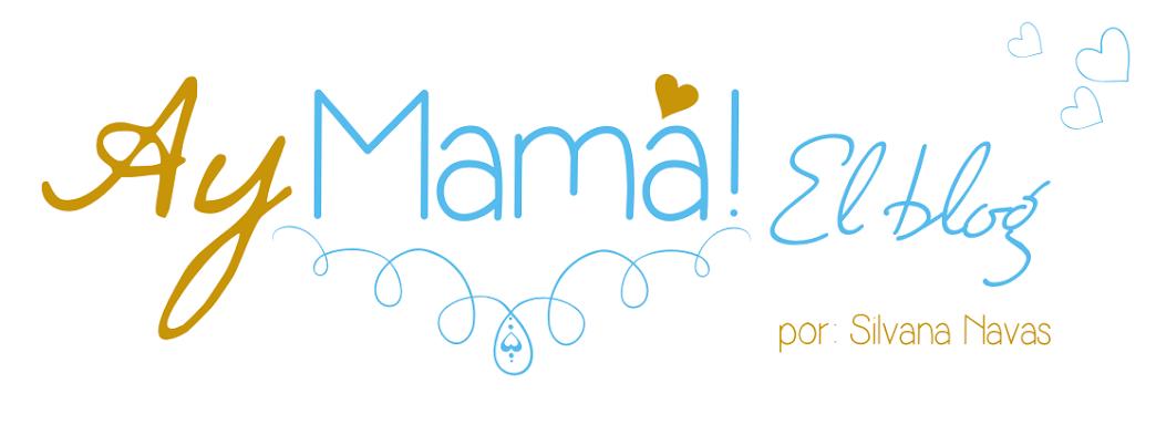 AyMAMÁ! El blog