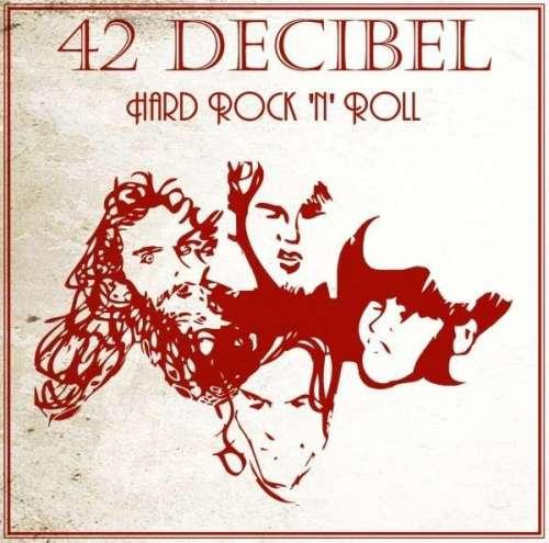 42 Decibel   Hard Rock N Roll (2013) | músicas