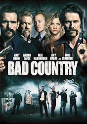 Bad Country - Vùng Đất Xấu Xa