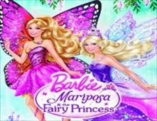 فيلم Barbie Mariposa and the Fairy Princess