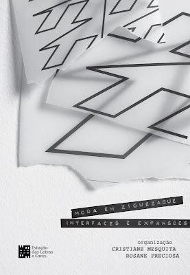 Lançamento: Moda em ziguezague: interfaces e expansões