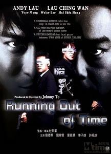 Giây Phút Đoạn Mệnh 1 - Running Out Of Time 1 poster