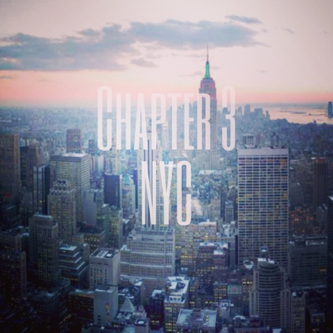 New York City, new chapter, moving and following your dreams