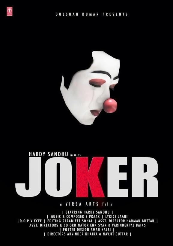 Hardy Sandhu Joker Song