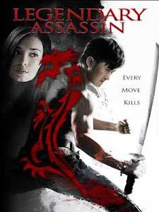 Sát Thủ Huyền Thoại - Legendary Assassin poster