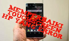 Cara Memperbaiki Touchscreen Hp Yang Error