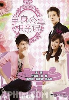 Nhật Ký Xem Mặt Của Công Chúa Độc Thân - Single Princesses and Blind Dates (2010) Poster