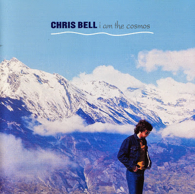 Chris Bell ~ 1992 ~ I Am The Cosmos
