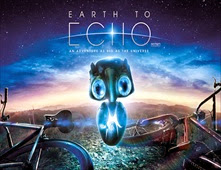 فيلم Earth to Echo بجودة CAM
