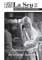 Hoja Parroquial Nº535 - Puedo morir tranquilo, he visto al Salvador. Iglesia Colegial Basílica de Santa María de Xàtiva - Sexto aniversario de la erección de la colegiata.