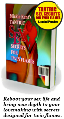 Tantric sex tips for twin flames