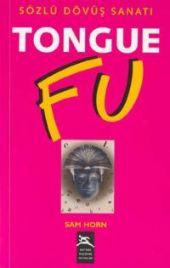 Sam Horn - Tongue Fu Sözlü Dövüş Sanatı