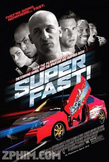 Quá Nhanh Quá Dữ - Superfast! (2015) Poster