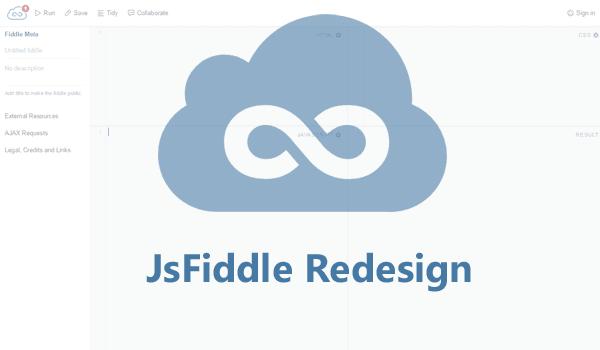 JsFiddle Melakukan Redesign Menjadi Lebih Simple