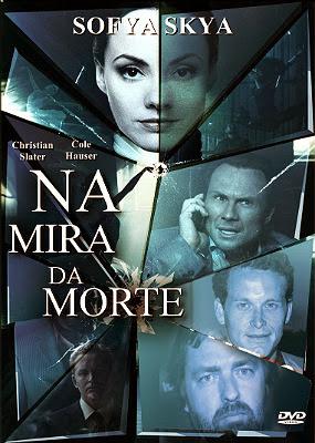 Filme Poster Na Mira da Morte R6 XviD & RMVB Dublado