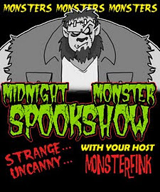 Monsterfink's midnight spookshow