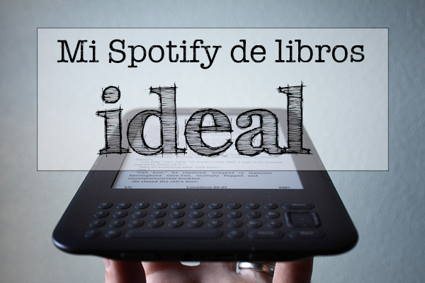Spotify de libros ideal propuesta Steam