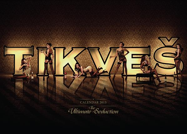The Ultimate Seduction — Tikveš Winery 2013 Calender