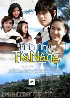 Tình Như Tia Nắng - Trọn Bộ (2011) Poster