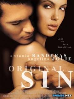 Tội Ác Nguyên Thủy 2001 - Original Sin - 2001