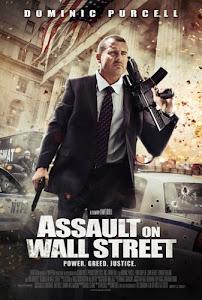 Sát Thủ Phố Wall - Assault On Wall Street poster