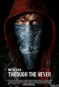 Metallica Through The Never - Metallica Through The Never poster
