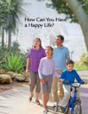 How Can You Have a Happy Life?