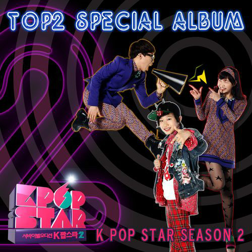 [Single] Akdong Musician & Bang Yedam   SBS Kpop Star 2   Top 2 Special