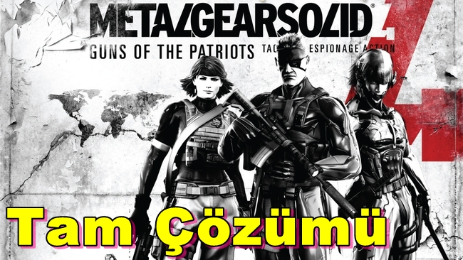 Metal Gear Solid 4 Guns of the Patriots Tam Çözümü(Videolu)