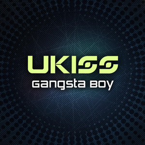 U-Kiss Gangsta Boy Lyrics