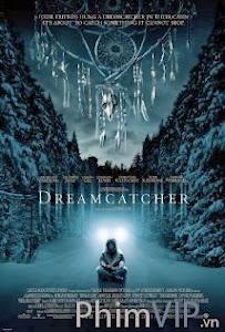Người Giữ Giấc Mơ - Dreamcatcher poster