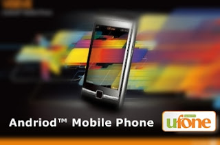 Ufone to launch Andriod™ Mobile Phone