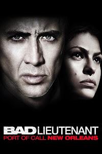 Cảnh Sát Phạm Tội - The Bad Lieutenant: Port Of Call - New Orleans poster