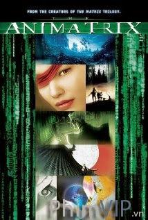 Binh Đoàn Ma Trận - The Animatrix poster