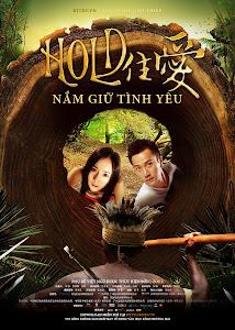 Nắm Giữ Tình Yêu - Holding Love poster