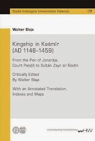 [Slaje: Kingship in Kaśmīr (AD 1148–1459), 2014]