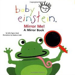 15 Board Books for Young Toddlers: Baby Einstein Mirror Me! A Mirror Book