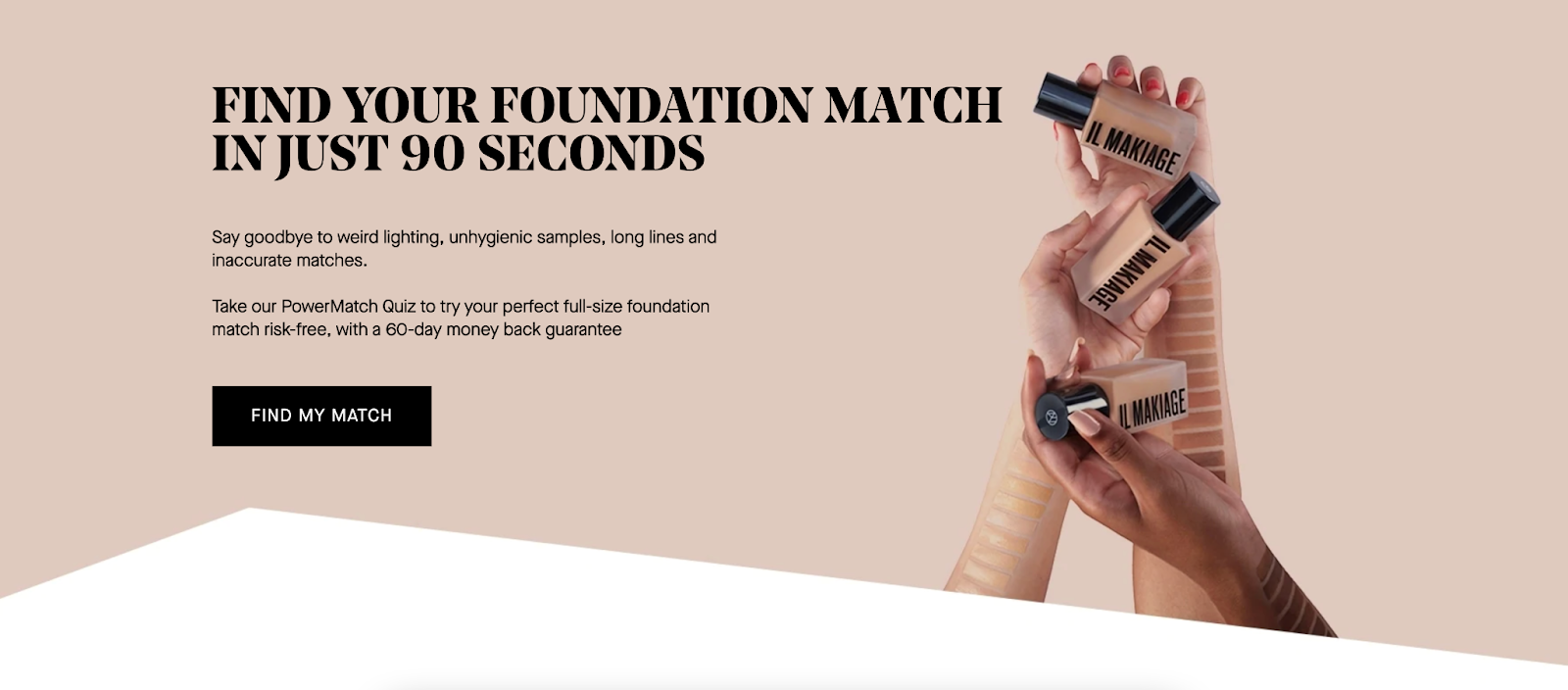 An ad from Il Makiage make-up brand for their 'Colour Match' foundation quiz.