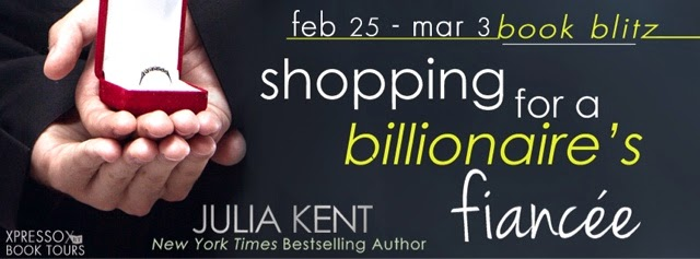 Book Blitz: Shopping for a Billionaire's Fiancee by Julia Kent