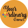 Your Ordinary Gamer